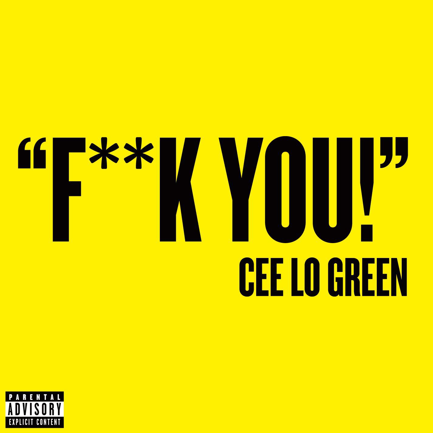 Cee Lo Green - F**k You!