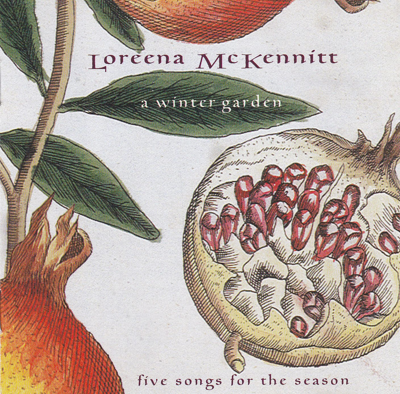 Loreena McKennitt - A Winter Garden