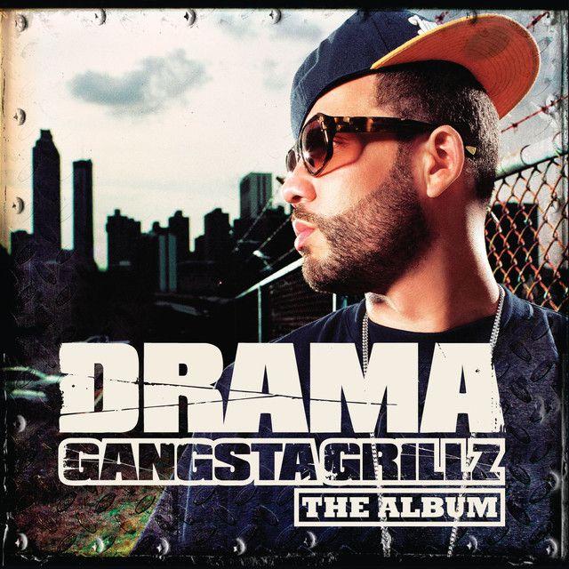 Gangsta Grillz The Album by DJ Drama