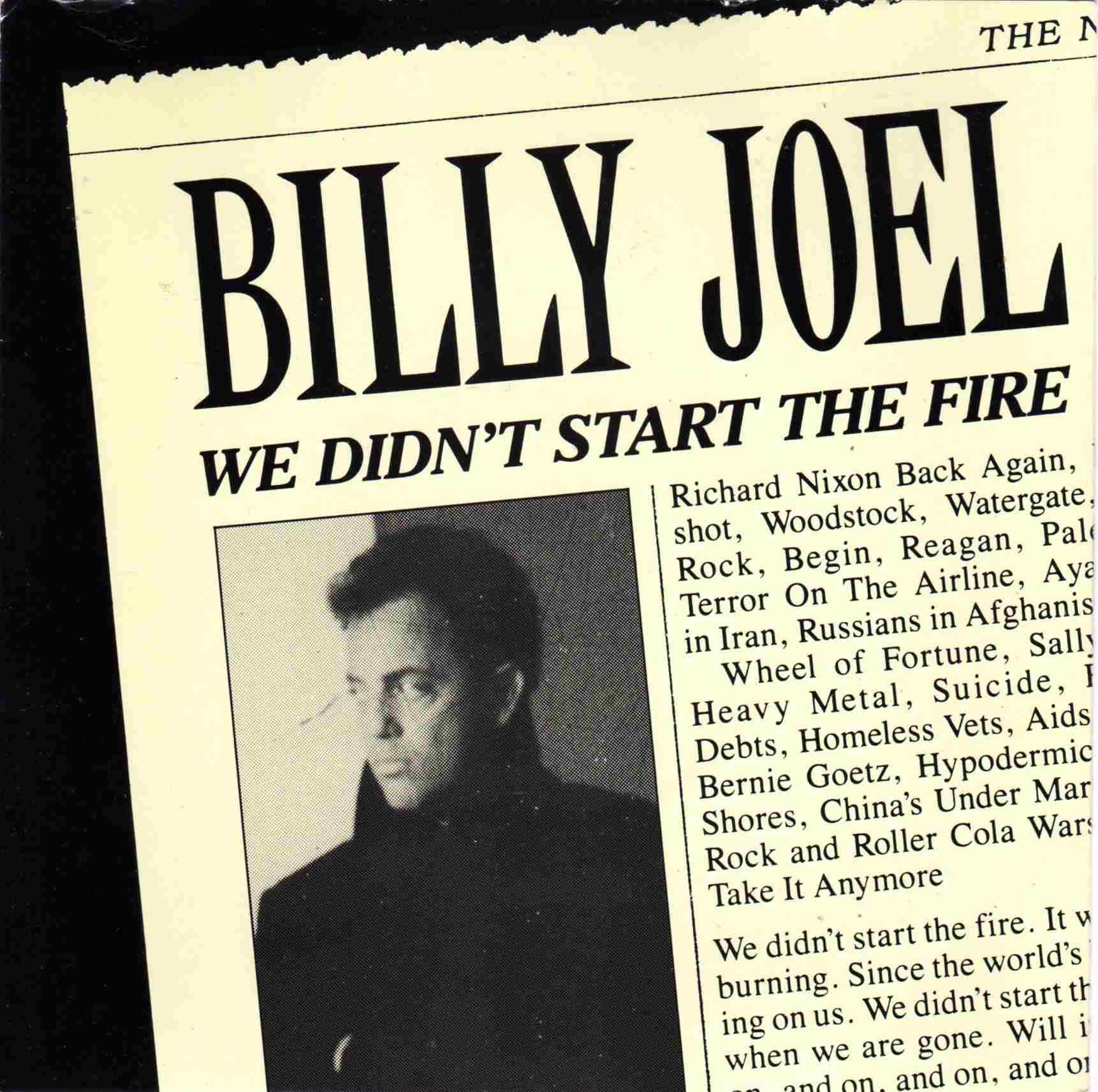 Billy Joel We Didn't Start the Fire