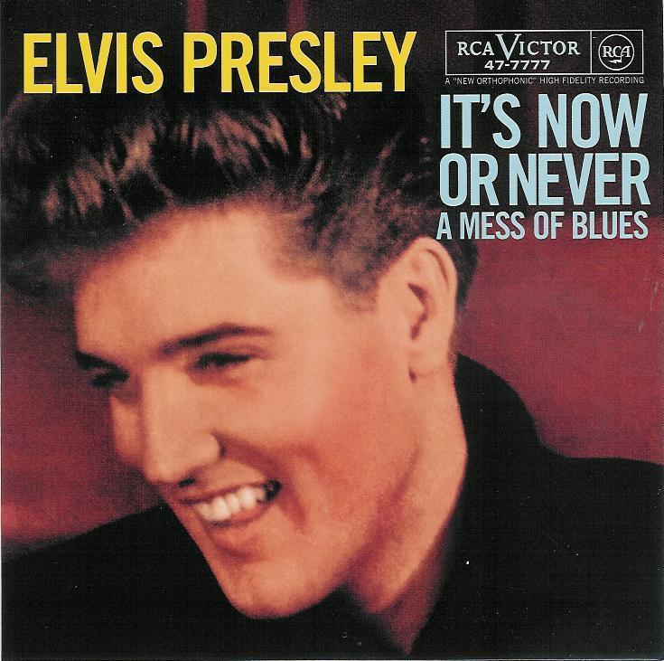 Elvis Presley It's Now Or Never