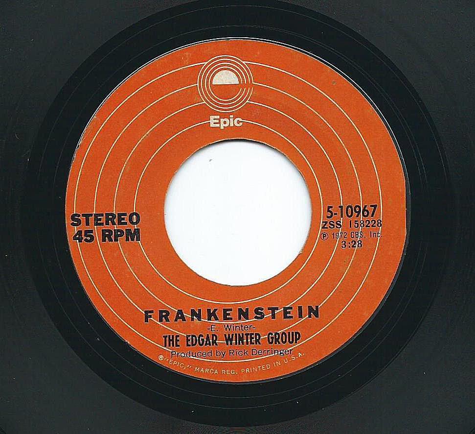 """The Edgar Winter Group's """"Frankenstein"""" 45"""