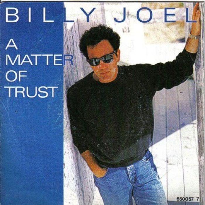 Billy Joel A Matter of Trust