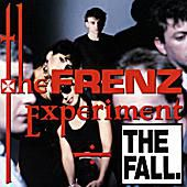 The Fall 'The Frenz Experiment'