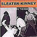 sleater kinney youre no rock roll fun