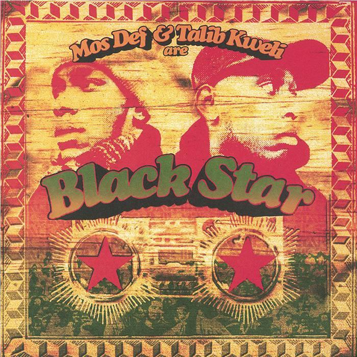 Black Star - Mod Def and Talib Kweli are Black Star