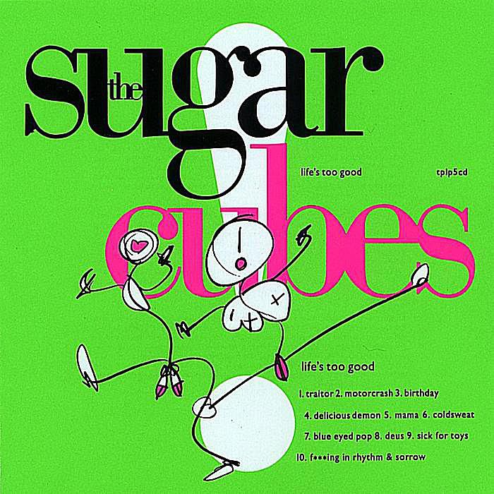 Icelandic alternative rock band The Sugarcubes injected some welcome oddity into the late-'80s pop music landscape.