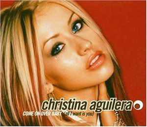 """Christina Aguilera - """"Come On Over Baby (All I Want Is You)"""""""