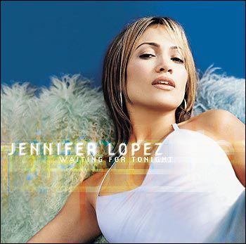 """Jennifer Lopez - """"Waiting for Tonight"""""""