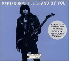 """The Pretenders - """"I'll Stand By You"""""""