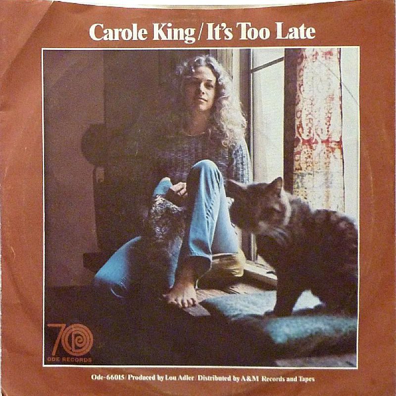 Carole King - It's Too Late
