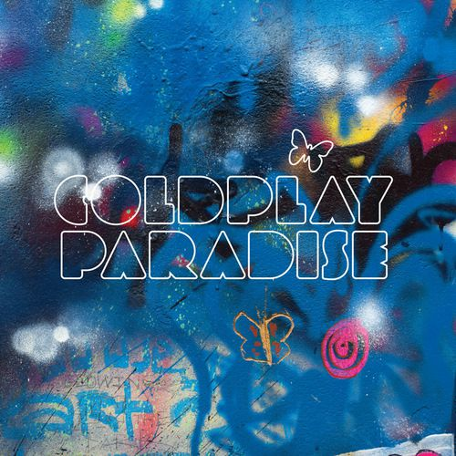 """Coldplay - """"Paradise"""""""