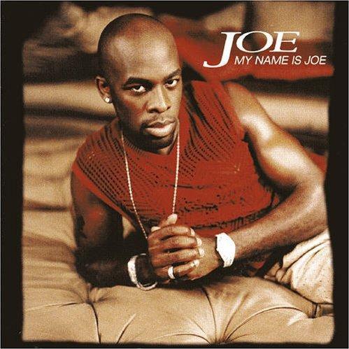 Joe - My Name Is Joe