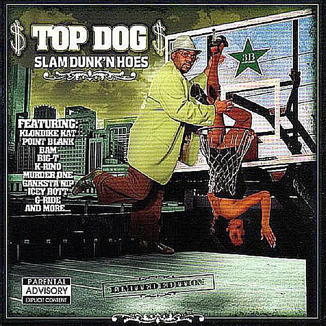 Top Dog - Slam Dunk'N Hoes