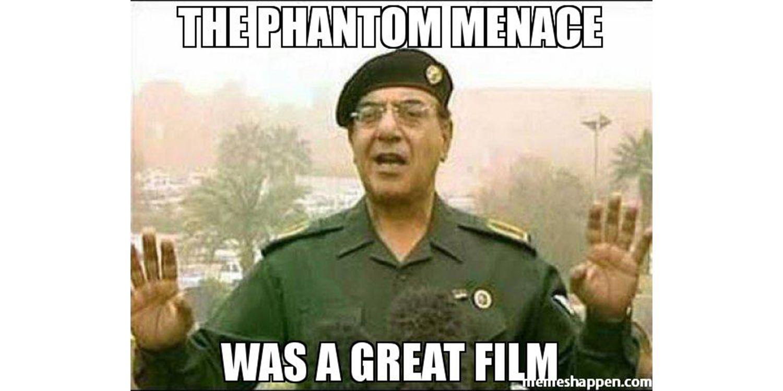 Phantom Menace meme with Saeed al-Sahhaf