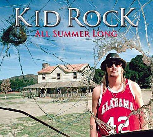 """Kid Rock - """"All Summer Long"""""""