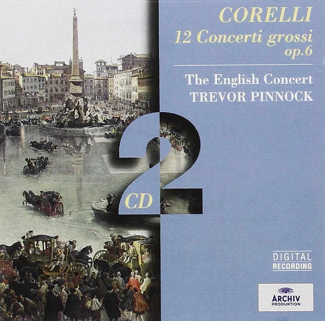Corelli's 12 Concerti Gross - Performed by The English Concert
