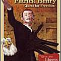 Patrick Henry: Quest for Freedom