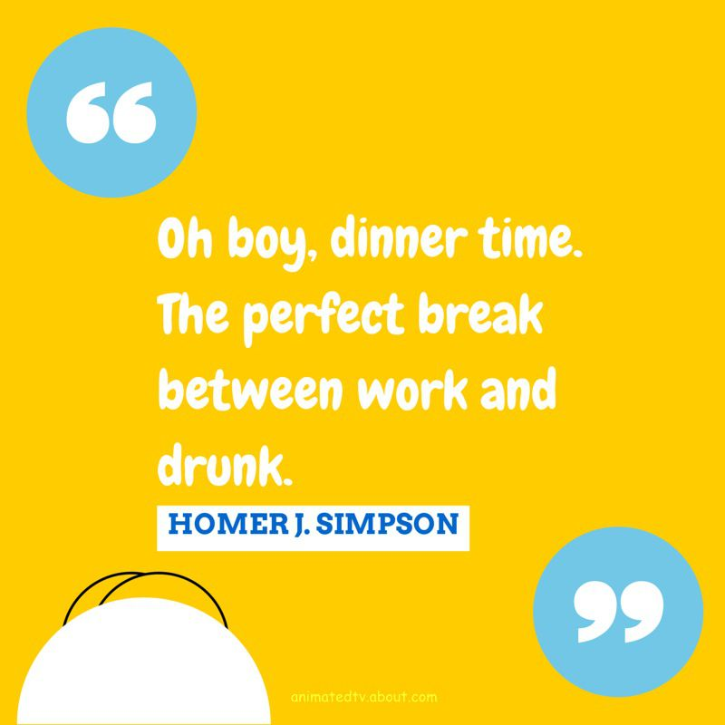 Homer Simpson quote about dinner time